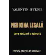 Medicina Legala - Editie revazuta si adaugita
