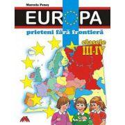 Europa prieteni fara frontiere cl. III-IV