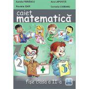 Caiet de Matematica. Fise clasa a II-a