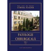 PATOLOGIE CHIRURGICALA, vol. I