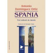 SPANIA - Trei milenii de istorie