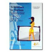 Tehnician in turism. Manual pentru calificare cls XI