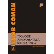 Teologie fundamentala si metafizica