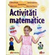Activitati matematice - Grupa mare & Grupa pregatitoare