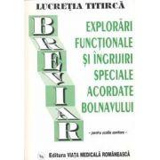 Breviar - Explorari functionale si ingrijiri speciale acordate bolnavului