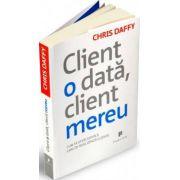 Client o data, client mereu
