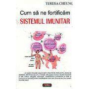 Cum sa ne fortificam sistemul imunitar