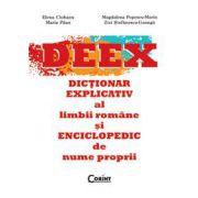 Dictionarul Explicativ al Limbii Romane si Enciclopedic de Nume Proprii
