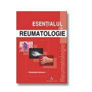 ESENTIALUL IN REUMATOLOGIE editia a 2-a revizuita