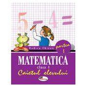 Matematica. Clasa I. Caietul elevului. Partea I-a