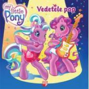 My Little Pony -  Vedetele Pop