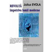 Revolta impotriva lumii moderne