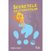 Secretele celebritatilor - Dosarele oficiale ale celor bogati si faimosi