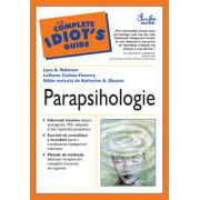 The Complete IDIOT'S Guide - Parapsihologie