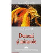 Demoni si miracole