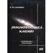 Diagnosticarea Karmei - Vol. 10 - Continuarea Dialogului