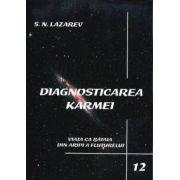 Diagnosticarea Karmei - Vol. 12 - Viata ca bataia din aripi a fluturelui