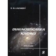Diagnosticarea karmei - Vol.8 - Dialoguri
