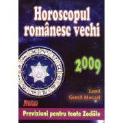 Horoscopul romanesc vechi 2009