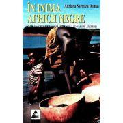 In inima Africii negre. De la zivoarele Nilului la Oceanul Indian