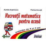 Recreatii matematice pentru acasa pentru 6 si 7 ani
