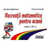 Recreatii matematice pentru acasa, clasa a II-a