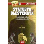 Statueta Blestemata - Teorii si cercetari nonconventionale