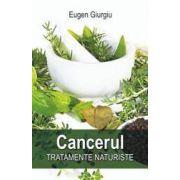 Cancerul. Tratamente naturiste
