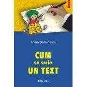 Cum se scrie un text (editia a III-a)