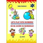 Let's play with numbers! Sa ne jucam cu numerele!