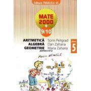 Mate 2000+9/10 - Aritmetica, algebra, geometrie. Clasa a 5-a, partea a II-a