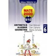 Mate 2000+9/10 - Aritmetica, algebra, geometrie. Clasa a 6-a, partea a II-a