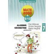 Mate 2000+9/10 - Algebra, geometrie. Clasa a 7-a, partea a II-a