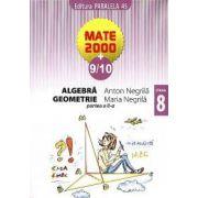 Mate 2000+9/10 - Algebra, geometrie. Clasa a 8-a, partea a II-a