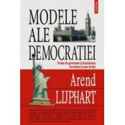 Modele ale democratiei. Forme de guvernare si functionare in treizeci si sase de tari
