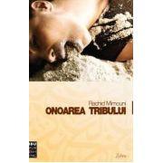 Onoarea tribului