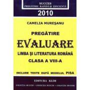 Pregatire Evaluare Limba si Literatura Romana 2010. Clasa a VIII-a