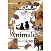 Atlas ilustrat cu ANIMALE UIMITOARE