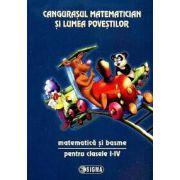 Cangurasul Matematician si Lumea Povestilor. Matematica si basme pentru clasele I-IV