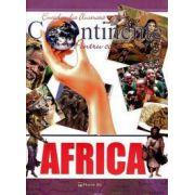 Enciclopedia ilustrata - Continente pentu copii: AFRICA