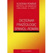 Dictionar frazeologic spaniol - roman