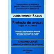 Jurisprudenta privind profesia de avocat