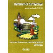 Matematica distractiva pentru clasele V-VIII. Concursul European de Matematica Aplicata Cangurul