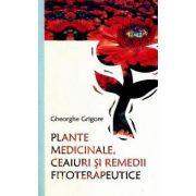 Plante medicinale, ceaiuri si remedii fitoterapeutice