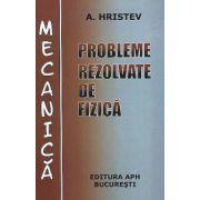 Probleme rezolvate de fizica - Mecanica