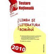 Limba si literatura romana. Testare nationala 2010