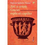 Zeii si zeitele grecilor explicati copiilor