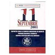 11 Septembrie 2001. Raportul final al comisiei americanre de ancheta privind atacurile teroriste asupra Statelor Unite ale Americii