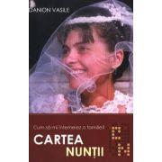 Cartea Nuntii - Cum sa-mi intemeiez o familie?