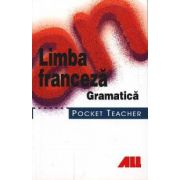 Limba franceza - Gramatica. Pocket teacher